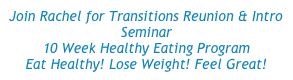 Join Rachel for Transitions Reunion & Intro Seminar